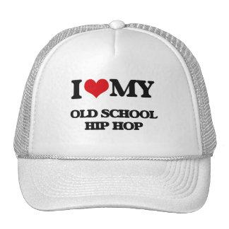I Love My OLD SCHOOL HIP HOP Trucker Hat