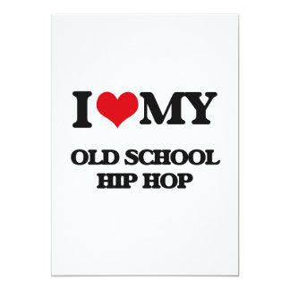 I Love My OLD SCHOOL HIP HOP Announcement Card