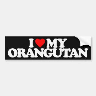 I LOVE MY ORANGUTAN BUMPER STICKER