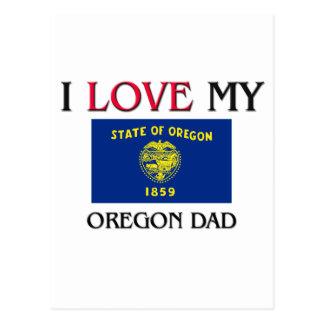 I Love My Oregon Dad Post Card