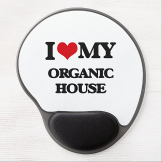 I Love My ORGANIC HOUSE Gel Mouse Pads