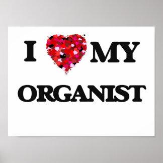 I love my Organist Poster