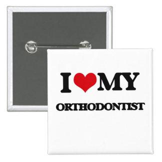 I love my Orthodontist 15 Cm Square Badge