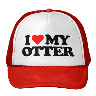 I LOVE MY OTTER CAP