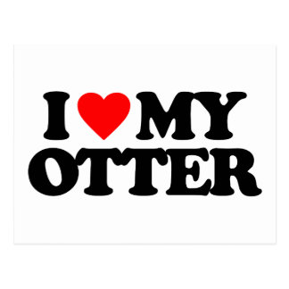 I LOVE MY OTTER POSTCARD