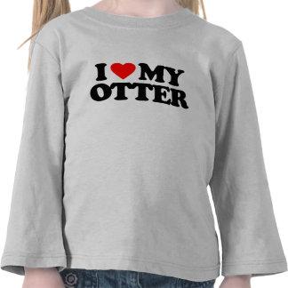 I LOVE MY OTTER T SHIRT