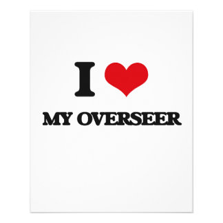 I Love My Overseer Full Color Flyer