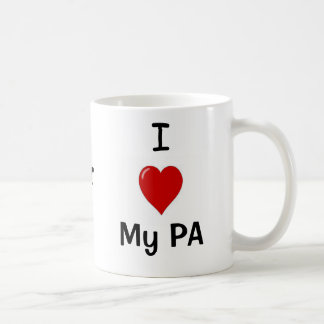 I Love My PA and My PA Loves Me! Coffee Mug