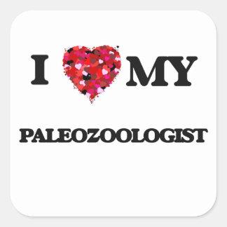 I love my Paleozoologist Square Sticker