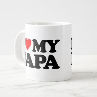 I LOVE MY PAPA LARGE COFFEE MUG