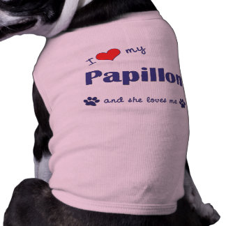 I Love My Papillon (Female Dog) Sleeveless Dog Shirt