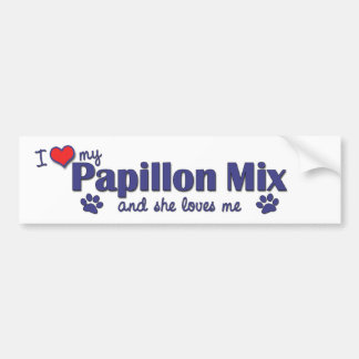 I Love My Papillon Mix (Female Dog) Bumper Sticker