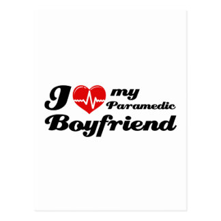 I love my paramedic boyfriend postcard