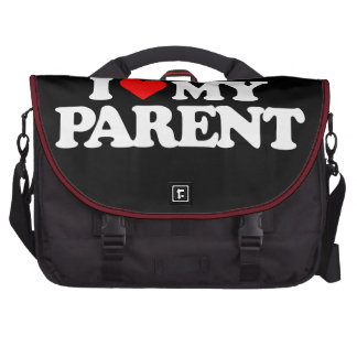 I LOVE MY PARENT BAGS FOR LAPTOP