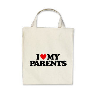 I LOVE MY PARENTS BAGS