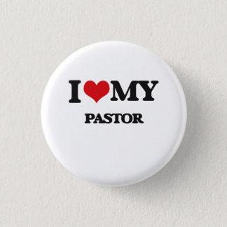 I love my Pastor 3 Cm Round Badge