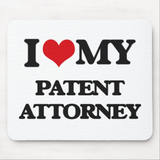 I love my Patent Attorney Mousepad