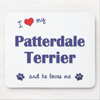 I Love My Patterdale Terrier (Male Dog) Mouse Pad