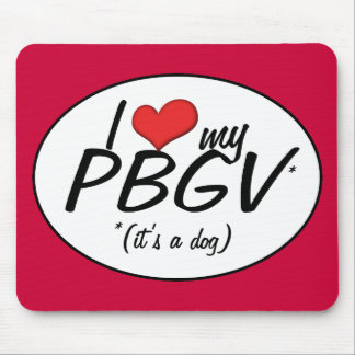 I Love My PBGV (It's a Dog) Mouse Pad