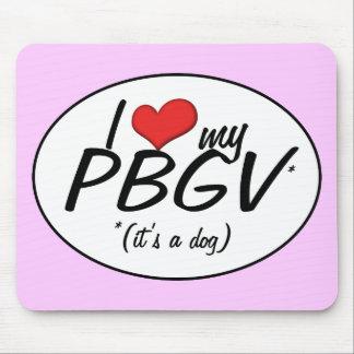 I Love My PBGV (It's a Dog) Mouse Pad