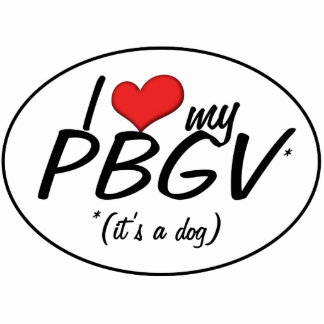 I Love My PBGV (It's a Dog) Photo Sculpture Decoration
