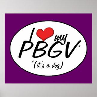 I Love My PBGV (It's a Dog) Print