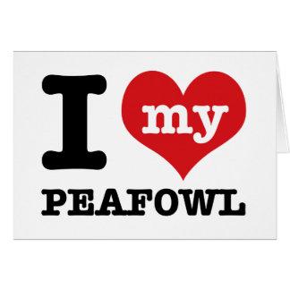 I love my peafowl greeting card