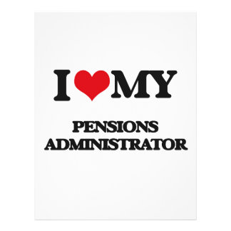 I love my Pensions Administrator 21.5 Cm X 28 Cm Flyer