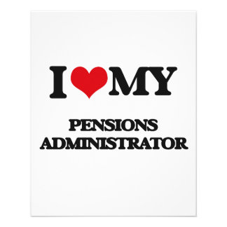 I love my Pensions Administrator Flyer