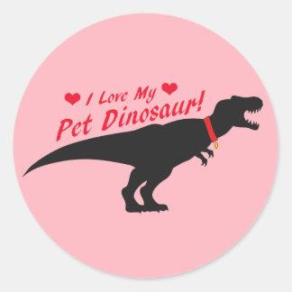 I Love My Pet Dinosaur Round Sticker