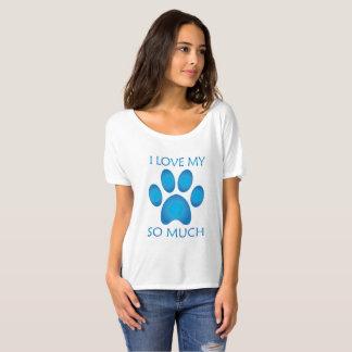 I love my Pet so much T-Shirt