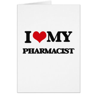 I love my Pharmacist Card