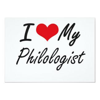 I love my Philologist 13 Cm X 18 Cm Invitation Card