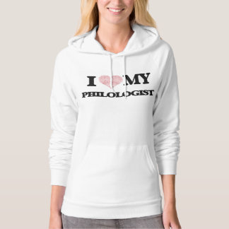 I love my Philologist (Heart Made from Words) Hoodies