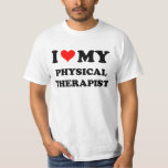 I Love My Physical Therapist T-Shirt