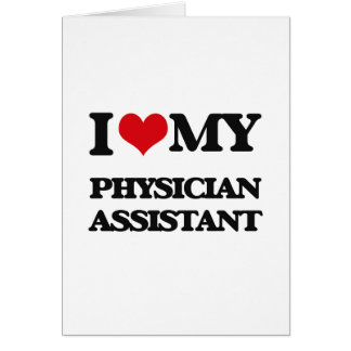 I love my Physician Assistant Card