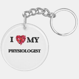 I love my Physiologist Double-Sided Round Acrylic Key Ring
