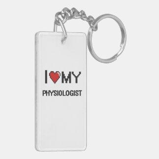 I love my Physiologist Double-Sided Rectangular Acrylic Key Ring