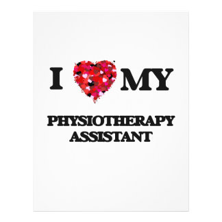 "I love my Physiotherapy Assistant 8.5"" X 11"" Flyer"