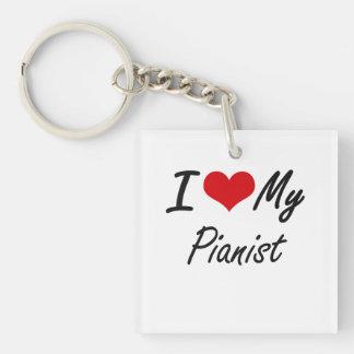 I love my Pianist Single-Sided Square Acrylic Key Ring