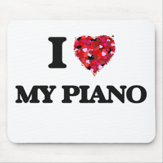I Love My Piano Mouse Pad