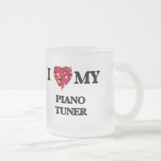 I love my Piano Tuner Frosted Glass Mug