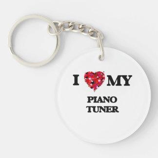 I love my Piano Tuner Single-Sided Round Acrylic Key Ring