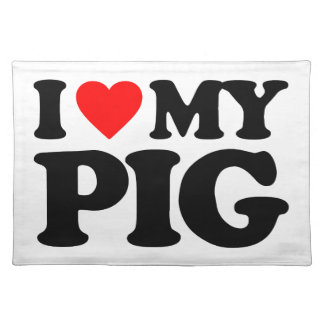 I LOVE MY PIG PLACEMATS
