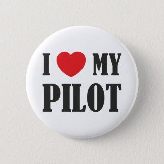 I love My Pilot 6 Cm Round Badge