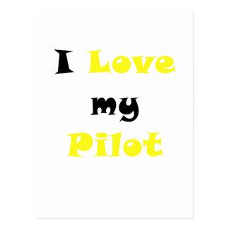 I Love my Pilot Post Card