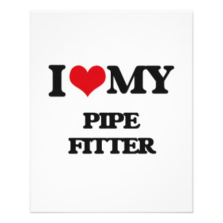 I love my Pipe Fitter 11.5 Cm X 14 Cm Flyer