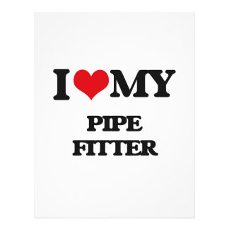 I love my Pipe Fitter Full Color Flyer