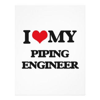 I love my Piping Engineer 21.5 Cm X 28 Cm Flyer