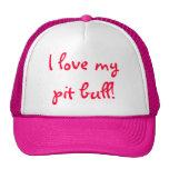I love my pit bull! cap